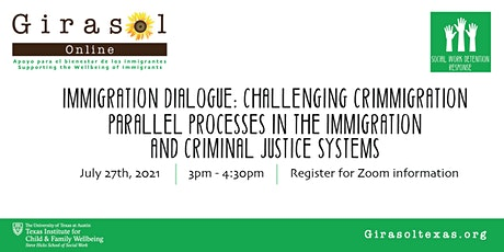 July Immigration Dialogue: Challenging Crimmigration tickets