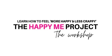 The Happy Me Project Workshop tickets