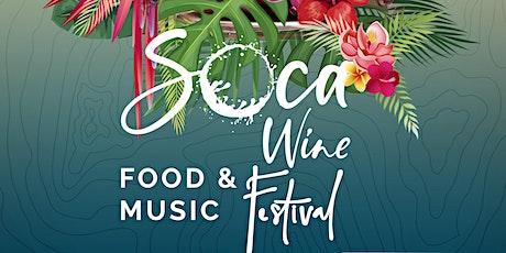 Soca Wine Music & Food Festival tickets