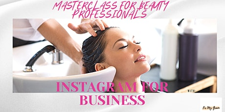 Instagram for Business: Beauty + Med Spa Professonals tickets
