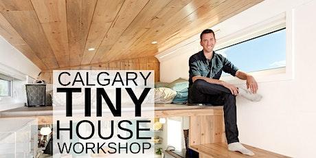 Calgary Tiny House Workshop tickets