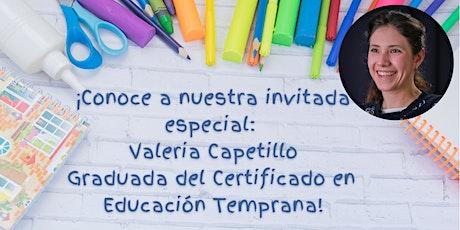 México: Certificado en Educación Temprana - Sesión informativa: Agosto 26 entradas
