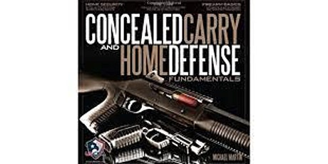 CONCEALED CARRY & HOME DEFENSE FUNDAMENTALS tickets