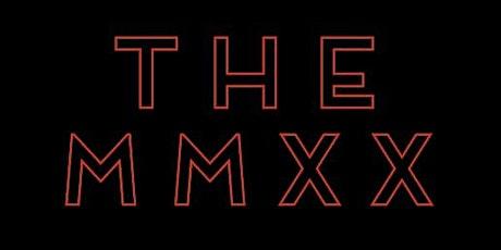 The MMXX tickets