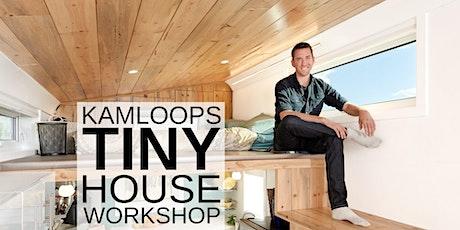 Kamloops Tiny House Workshop tickets