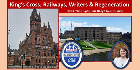 Walking tour of King's Cross; railways, writers and regeneration tickets