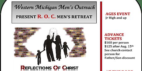 Reflection of Christ (ROC) Men's Retreat tickets
