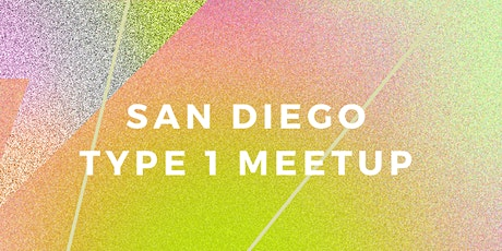 San Diego T1D Meetup tickets