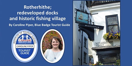Walking tour of Rotherhithe; redeveloped docks and historic fishing village tickets