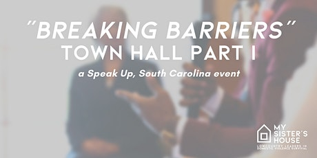 """""""Breaking Barriers"""" Part I - Town Hall Panel tickets"""