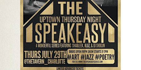The SpeakEasy ft. Bluz, Shableek, & DJ Shogun (Uptown Thursday Night) tickets