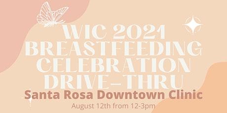 WIC Breastfeeding Celebration Drive-Thru at Santa Rosa Clinic tickets