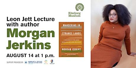 Virtual Leon Jett Memorial Lecture: Morgan Jerkins tickets