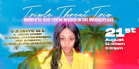 Triple Threat Trio Business Start Up Event tickets