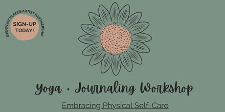 Embracing Physical  Self Care - Journaling + Yoga Workshop Series tickets