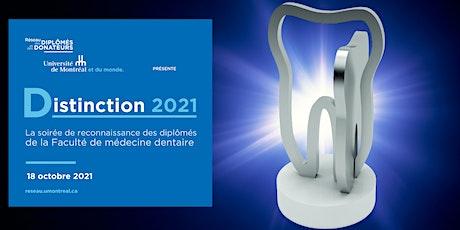 DISTINCTION 2021 | Faculté de médecine dentaire billets