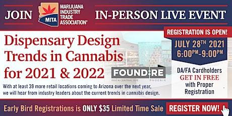 MITA Arizona Cannabis Networking : Dispensary Design Trends for 2021 & 2022 tickets