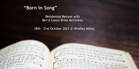 Residential Retreat -'Born in Song' with Rev'd Canon Brian McConkey tickets