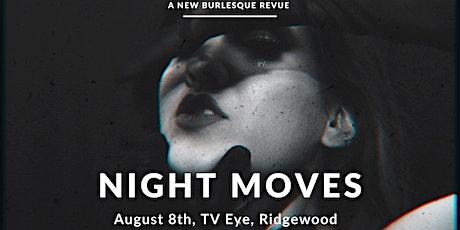 Night Moves tickets