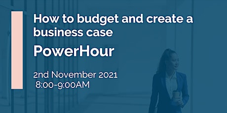IHSCM POWER HOUR: How to budget and create a business case tickets