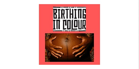 Birthing In Colour tickets