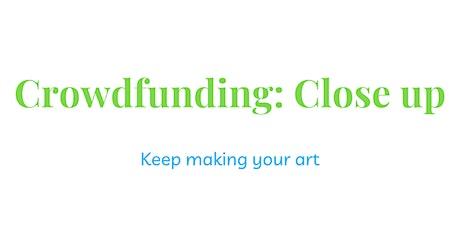 Crowdfunding: Close up tickets