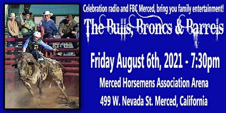 Merced Bulls, Broncs & Barrels tickets