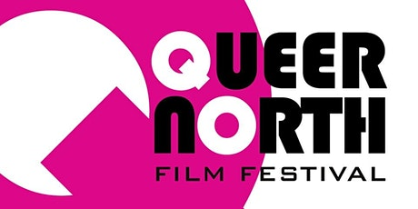 Queer North Film Festival 2021 tickets