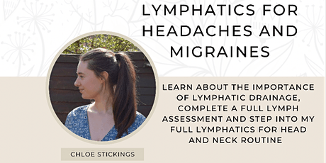 Lymphatics For Headaches and Migraines tickets