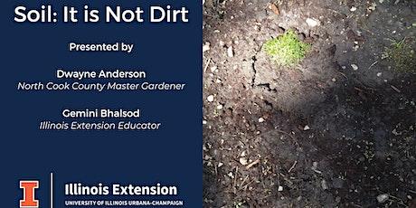 Soil: It Is Not Dirt! tickets