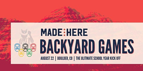 Made Here Backyard Games : The Ultimate School Year Kick Off tickets