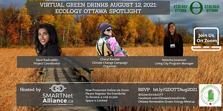 Virtual Green Drinks August  - Spotlight on Ecology Ottawa tickets