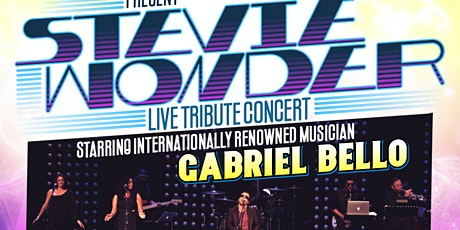 Stevie Wonder Live Tribute Concert Starring Gabriel Bello tickets