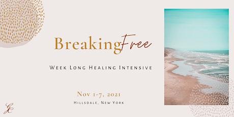 Breaking Free: Week-Long Healing Intensive tickets