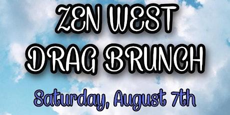 ZEN WEST DRAG BRUNCH 8/7 tickets