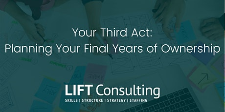 Your Third Act - Planning Your Final Years Of Ownership tickets