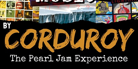Corduroy - The Pearl Jam Experience tickets