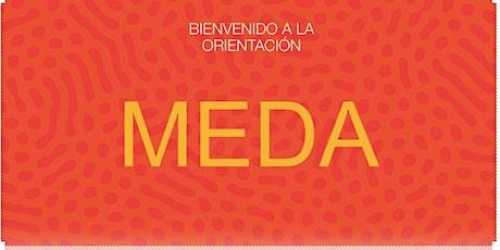 Orientación de Bienvenida y Educación Financiera en  MEDA  (Agosto 23) entradas
