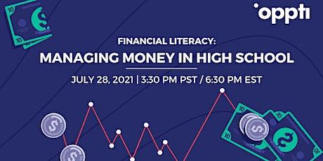 Financial Literacy: Managing Money in High School tickets