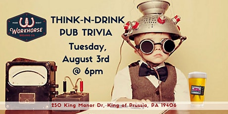 Think-N-Drink Pub Trivia at Workhorse Brewing Company KOP tickets