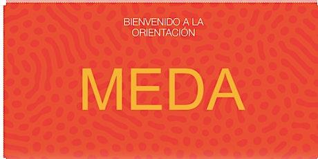 Orientación de Bienvenida y Educación Financiera en  MEDA  (Agosto 30) entradas