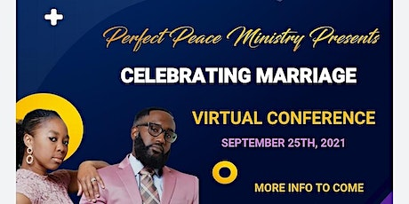 Perfect Peace Ministry Celebrating Marriage Virtual Conference 2021 tickets