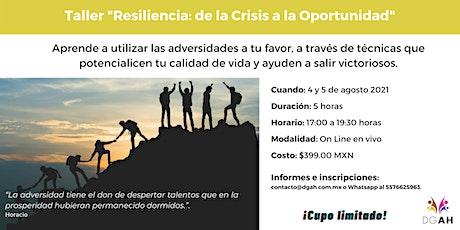 """Taller: """"Resiliencia: de la Crisis a la Oportunidad"""" entradas"""