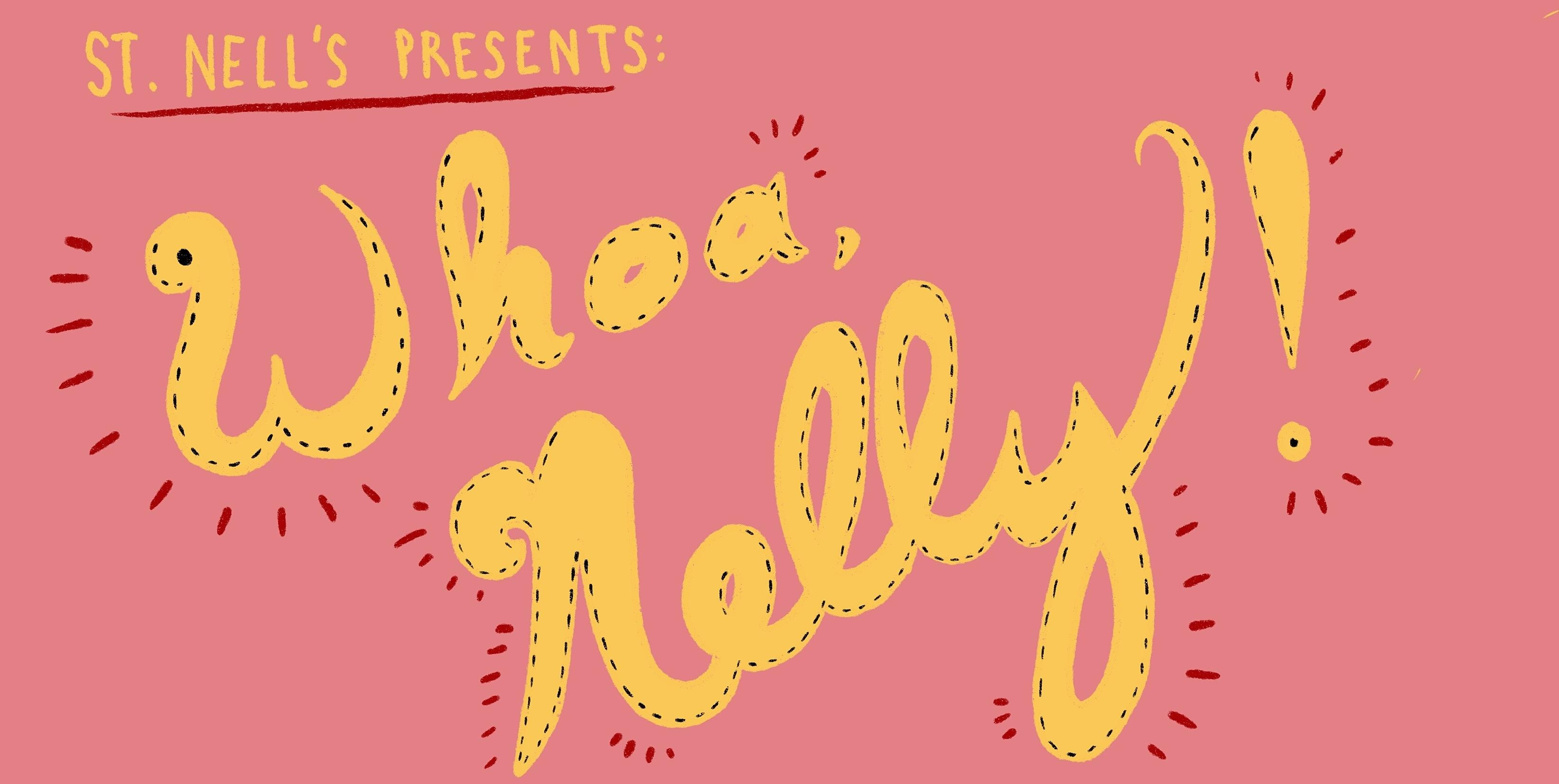 Whoa Nelly! A Non-Stop Comedy Variety Show