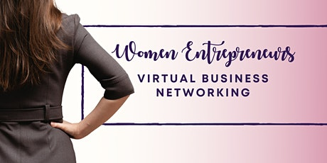 Women Entrepreneurs Virtual Business Networking tickets