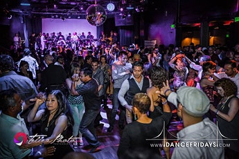 Dance Fridays - Live Salsa with LATIN HEAT, Bachata y Mas plus Dance Lessons for ALL at 8p tickets