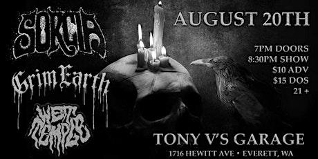Sorcia...Grim Earth.....Wet Temple at Tony V's Garage tickets