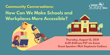 Community Conversations: Making Our Schools and Workplaces More Accessible tickets