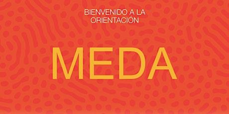 Orientación de Bienvenida y Educación Financiera en  MEDA ) 9/20 tickets