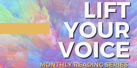Lift Your Voice: Monthly Poetry Reading Series tickets